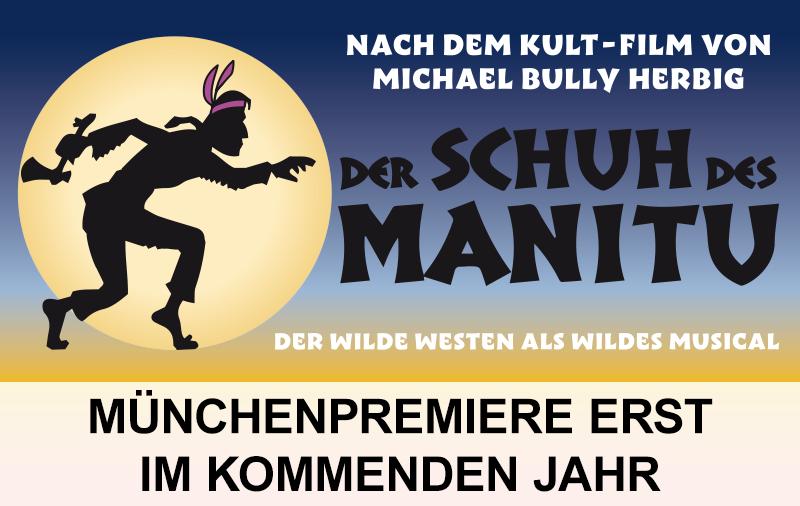 Münchenpremiere von Der Shcuh des Manitu erst 2021